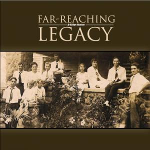 Far Reaching Legacy