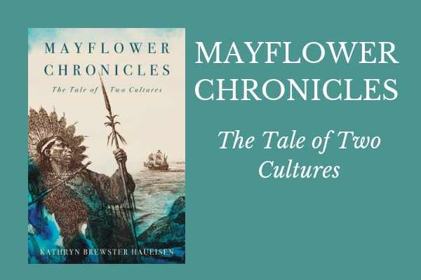 Mayflower Chronicles - The Tale of Two Cultures