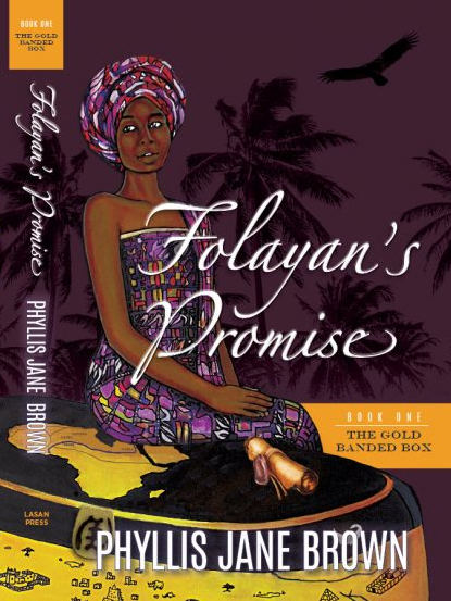 Folayan's Promise by Phyllis J. Brown