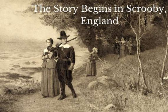 Scrooby, England and the Mayflower Pilgrims - How Wise Then